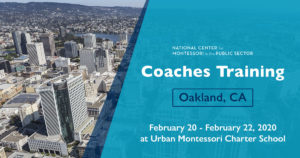 Montessori Coaches Training in Oakland, CA