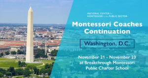 Montessori Coaches Continuation in Washington, DC