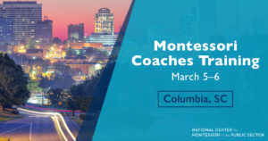 Montessori Coaches Training Columbia SC