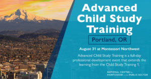 Montessori Advanced Child Study Training (Portland, OR)