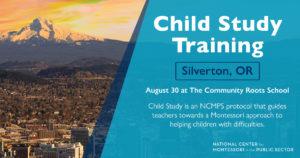 Montessori Child Study Training (Silverton, OR)