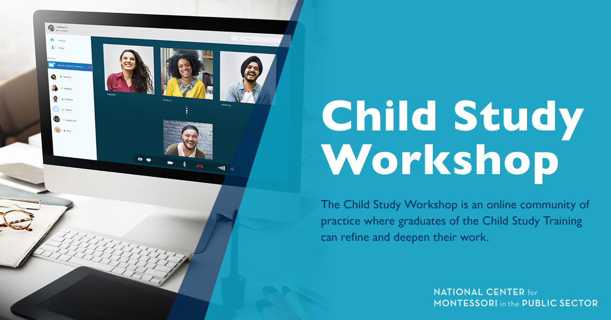 Online Montessori Child Study Workshop