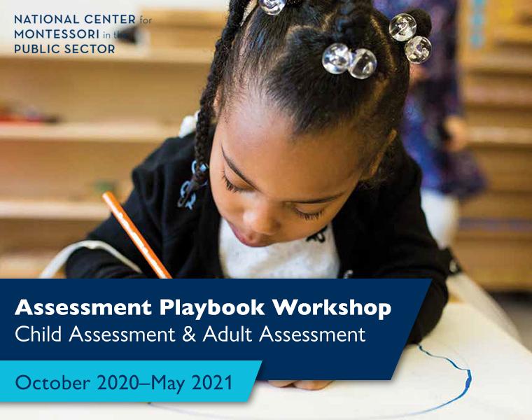 Assessment Playbook Workshops: Child Assessment & Adult Assessment (October–May)