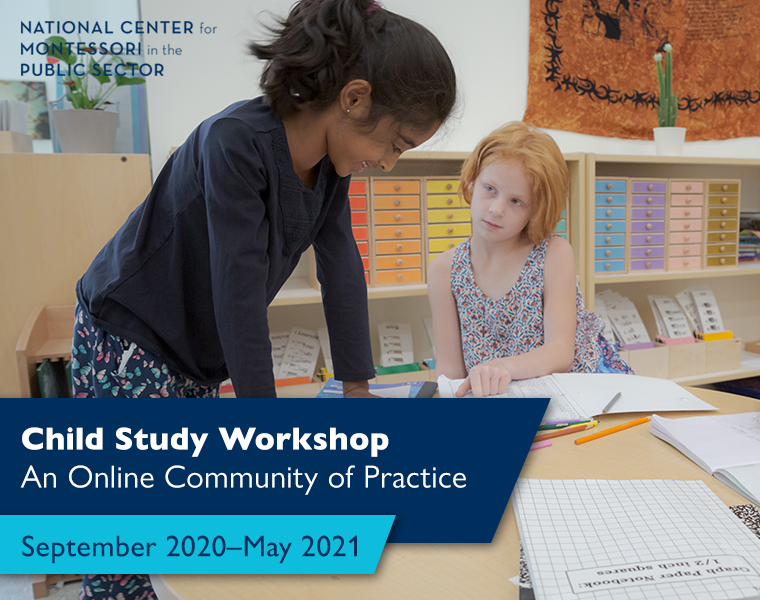 Child Study Workshop - An Online Community of Practice September 2020–May 2021