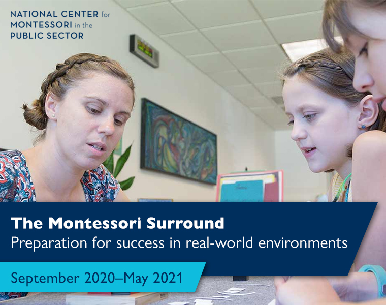 The Montessori Surround - Preparation for success in real-world environments (September 2020–May 2021)