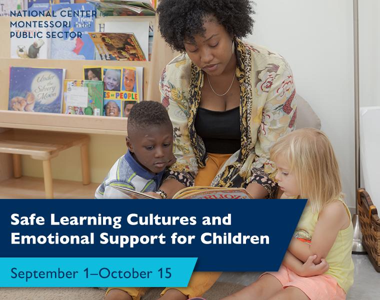 Safe Learning Cultures and Emotional Support for Children September 1–October 15