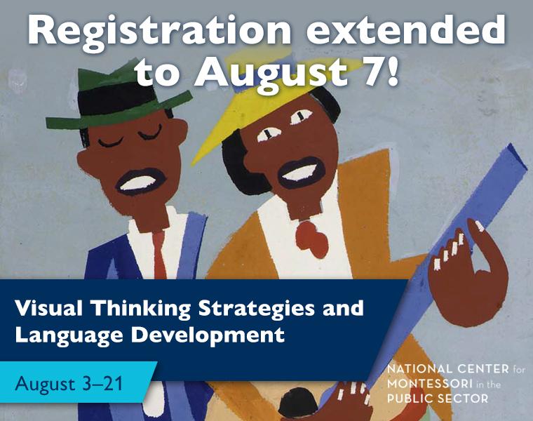 Visual Thinking Strategies and Language Development August 3–21